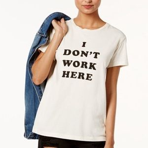"Ban.do ""I Don't Work Here"" Tee"